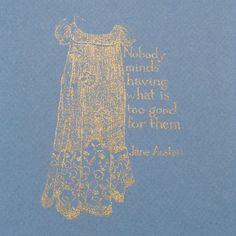 Jane Austen print - Nobody minds - Mansfield Park, Regency dress, Gocco