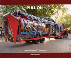 Pull On - Today's Showmen's Transport by Dan Grantham Fun Fair, Heavy Truck, Carnivals, On Today, Amusement Parks, Outdoor Gear, New Books, Attraction, Tent