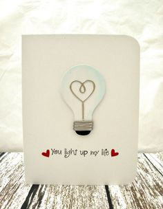 You Light Up My Life Card Lightbulb Card I by ThePaperMenagerie