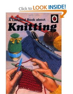 A Ladybird Book about Knitting (Ladybird Archive): Amazon.co.uk: Ladybird: Books