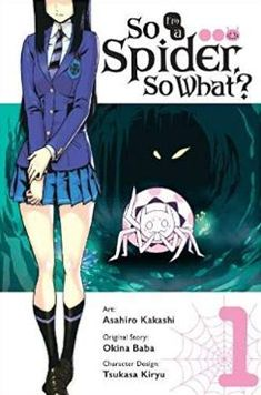 So I'm a Spider, So What? (manga): So I'm a Spider, So What?, Vol. 1 (manga) 1 by Asahiro Kakashi and Baba Okina Paperback) for sale online Kakashi, Lee Hyun, Short Comics, Light Novel, Weird World, Fantasy World, Webtoon, New Books, Ebay
