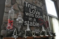 true love was born in a stable Jesus is born on Christmas