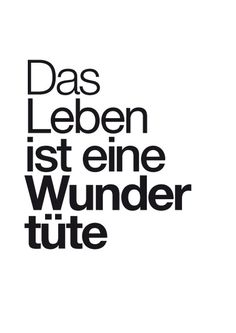 Typo-Print 'Wundertüte' by philuko via Life is a grab bag True Words, Girly Quotes, Life Quotes, One Word Quotes, German Quotes, German Words, Just Smile, Friendship Quotes, Cool Words