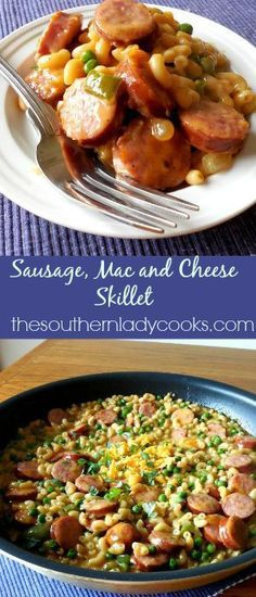 The Southern Lady Cooks – SAUSAGE, MAC AND CHEESE SKILLET