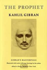 The Prophet (A Borzoi Book) [Kahlil Gibran] on . *FREE* shipping on qualifying offers. Kahlil Gibran's masterpiece, The Prophet, is one of the most beloved classics of our time. Published in 1923 I Love Books, Great Books, Books To Read, My Books, The Prophet Kahlil Gibran, We Are The World, Book Authors, Literature Books, English Literature