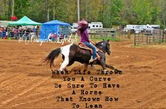 Barrel race barrel racer cowgirl country girl horse paint horse run curve quote saying