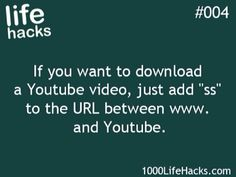 If you want to download a video.