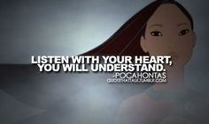 Disney Challenge- Day Favorite Princess- Pocahontas, she stands up for what she believes. She is also the hero of her story :) Cute Quotes, Great Quotes, Quotes To Live By, Inspirational Quotes, Girly Quotes, Funny Quotes, Funny Memes, Pocahontas Quotes, Disney Pocahontas