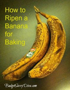 How to Ripen a Banana for Baking