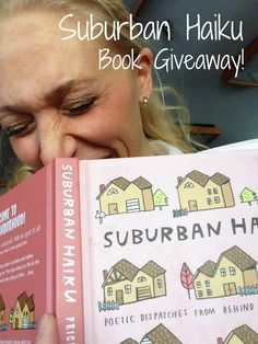 @Staci Abel is all curious about Suburban Haiku. Are you?
