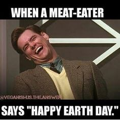 too happy for the Animals you just ATE that is the major reason CLIMATE CHANGE IS HAPPENING. Earth is being destroyed by your eating habits! Please think of the deforestation &a many other severe issues YOU are contributing to. Vegan Facts, Vegan Memes, Vegan Quotes, Vegan Funny, Reasons To Go Vegan, Mercy For Animals, World Hunger, Why Vegan, Happy Earth