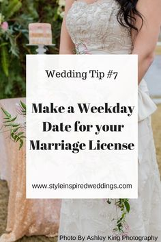 Wedding Tip Make a Weekday Date for your Marriage License - Style Inspired Weddings Wedding Tips, Wedding Planning, Dream Wedding, King Photography, Marriage License, Got Married, Birth, Fill, Names