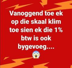 Afrikaanse Quotes, Twisted Humor, Funny Pictures, Funny Pics, Jokes, Sayings, T Shirt, Life, Printing