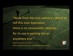 """No Conceivable Rationale"" for Coal Tar Use Former Insider Says"