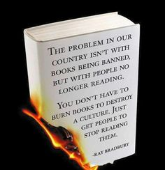 Wow, Here's A Scarily Simple Way To Sabotage Your Life And Everyone's Around You.Stop Reading Books. (Ray Bradbury comes to mind. I Love Books, Good Books, Books To Read, Reading Quotes, Book Quotes, Writing Quotes, Quotable Quotes, Book Sayings, Ray Bradbury Quotes