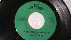 "JAMES PANE Are You Ready Part I / Par II (Rare Soul Funk 45 7"" Vinyl) GSP"