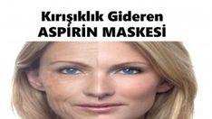 Kırışıklıkları Yok Eden Aspirin Maskesi Aspirin Mask, Adolescence, Diet And Nutrition, Medical, Weight Loss, Beauty, Ideas, Women, Health