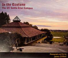 The Bay Tree Bookstore - In the Ecotone - The UC Santa Cruz Campus - James Clifford