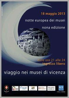 Notte dei Musei / #Vicenza / 18 maggio 2013