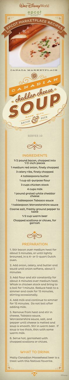 Food and Wine Festival Food Booth Menus Canadian Cheddar Cheese Soup - Canada Marketplace, EPCOT Food and Wine FestivalCanadian Cheddar Cheese Soup - World Recipes, Wine Recipes, Soup Recipes, Cooking Recipes, Recipies, Wine Festival, Food Festival, Disney Food, Walt Disney