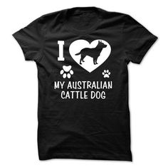 If you are a lover for Australian cattle or your friend. This will be a great gift for you or your friend: I Love My Australian Cattle Dog Tee Shirts T-Shirts