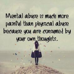 Geestelijke mishandeling is erger als lichamelijke mishandeling...
