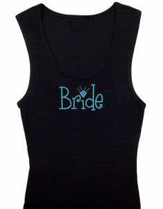 Diamond Bride Rhinestone Tank Top or T-Shirt