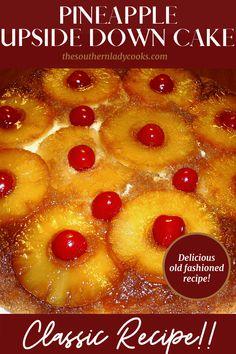 Pineapple Upside Cake, Pinapple Cake, Pineapple Desserts, Old Fashioned Pineapple Upside Down Cake Recipe, Skillet Pineapple Upside Down Cake Recipe, Pineapple Upsidedown Cake Recipe, Crushed Pineapple Cake, Raspberry Desserts, Pineapple Recipes