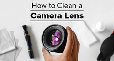 Learn how to clean your camera lens in this handy infographic and guide. In just four easy steps you can be sure to get rid of dust and other particles.