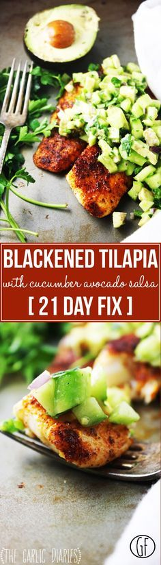 Blackened Tilapia with Cucumber Avocado Salsa Day Fix] - This healthy and easy recipe is one of the most fresh, flavorful, and mouthwatering dishes you could possibly make! (It uses 1 red, 1 green, and 1 blue container in 21 Day Fix. Tilapia Recipes, Fish Recipes, Seafood Recipes, Recipes Dinner, Vegetable Recipes, Tilapia Dishes, Water Recipes, Salmon Recipes, Vegetarian