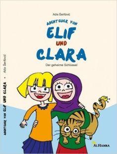 Abenteuer von Elif und Clara: Der geheime Schlüssel: Amazon.de: Adis Serifovic: Bücher