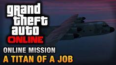 GTAV Online Missions PS4 (A Titan Of A Job) #6