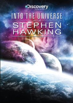 Into the Universe with Stephen Hawking (2010-)