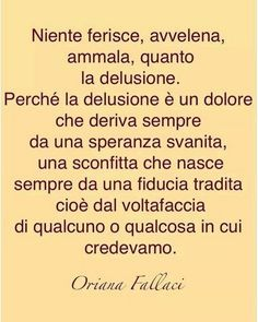 Differenze Tra La Rabbia E La Delusione Delusione Quotes Words