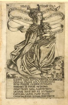The Tiburtine Sibyl, facing right and sitting on a rock by the sea, she is wearing a goatskin about her shoulders and is holding an open book on her lap.  c.1470-80 Engraving