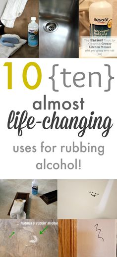 10 Almost Life-Changing Uses for Rubbing Alcohol - The Creek Line House