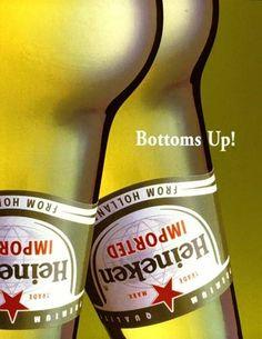 Advertising. Heineken. Sassy print ad. Hilarious. Clever.