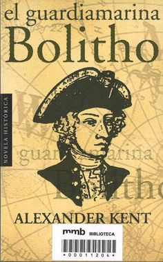 El Guardiamarina Bolitho / Alexander Kent