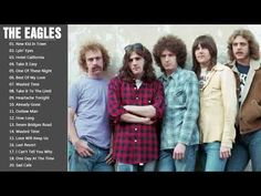 The Eagles Greatest Hits - Best Songs Of The Eagles Full Album 2018 - YouTube