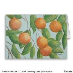 ORANGES FROM FLORIDA Greeting Card