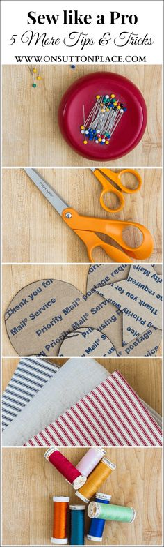 5 More Sewing Tips for Professional Results. Advice to make your sewing projects easier and more fun!