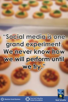"""Social media is one grand experiment. We never know how we will perform until we try."" by @nealschaffer #quotes #socialmedia"