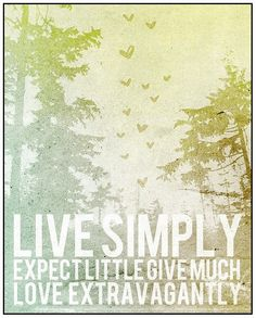 Live simply quote