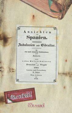 Facsímil de la obra original: Editorial:A. Asher; Impresor:Gerold, Wien C.; Año de impresión:1835.
