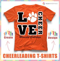Love to Cheer! Create custom cheerleading t-shirts for your school! www.rushordertees.com #CheerleadingShirts