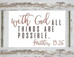 Free Printable Bible verse Print Farmhouse Printables With God all things are possible.jpg