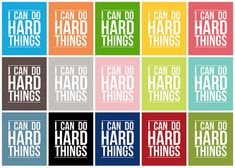 I Can Do Hard Things - Subway Art - Instant Download via Etsy - a lot of choices here. Print on scrapbook paper, mod podge to board, hang!