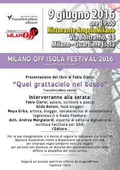 """9.6.2016 - Milano Off Isola Presentazione libro di """"Quel grattacielo nel bosco"""" di Fabio Clerici (libro a lettura facilitata)"""