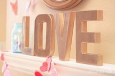 LOVE letters : Faux antique brass letters #tutorial