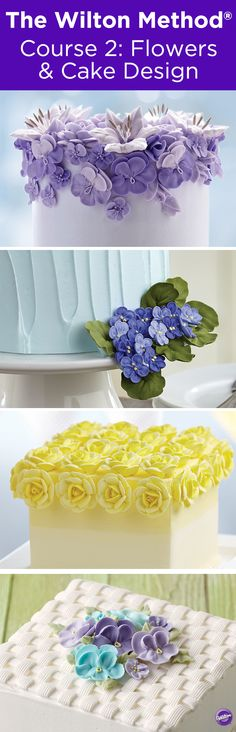 The Wilton Method Course 2: Flowers & Cake Design - Sign up for a Wilton Class Course 2 to learn how to create professional-looking flowers and designs like rosebuds, pansies, and violets, plus detailed patterns, like lace and basketweave designs.
